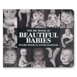 The Big Book of Beautiful Babies Board Book