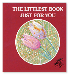 The Littlest Book Just for You