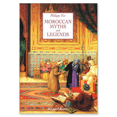 Moroccan Myths and Legends